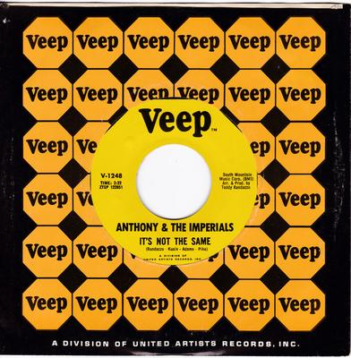 Anthony & The Imperials - It's Not The Same / Down On Love - Veep V 1248