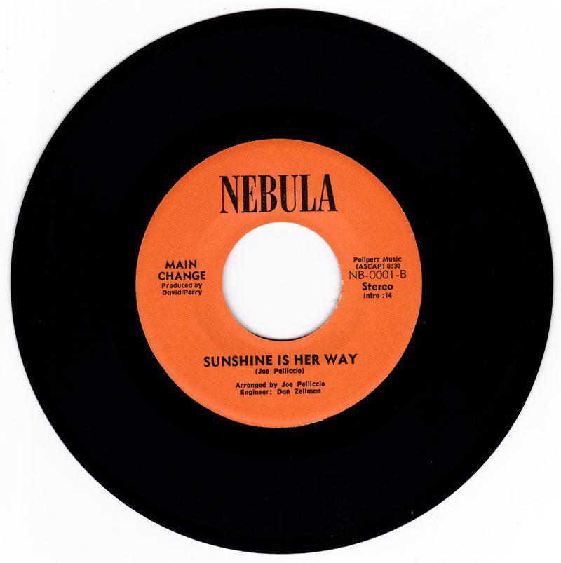 Main Change - Sunshine Is Her Way / Life - Nebula NB 0001