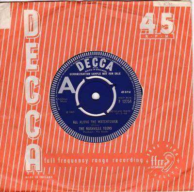 Nashville Teens - All Along The Watchtower / Sun-Dog - Decca F 12754 DJ