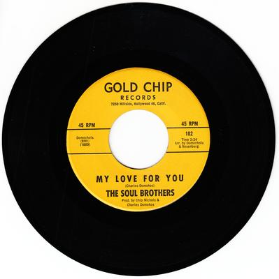 Soul Brothers - My Love For You / Those Magic Words - Gold Chip 102