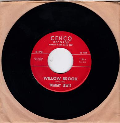 Tommy Lewis - Willow Brook / Angel - Cenco 115