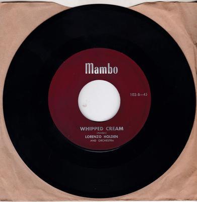 Lorenzo Holden - Whipped Cream / Stella By Starlight - Mambo 103