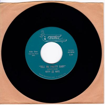 Kitty and Her Kats - Tell Me Pretty Baby / Windy - Coulee C45-132