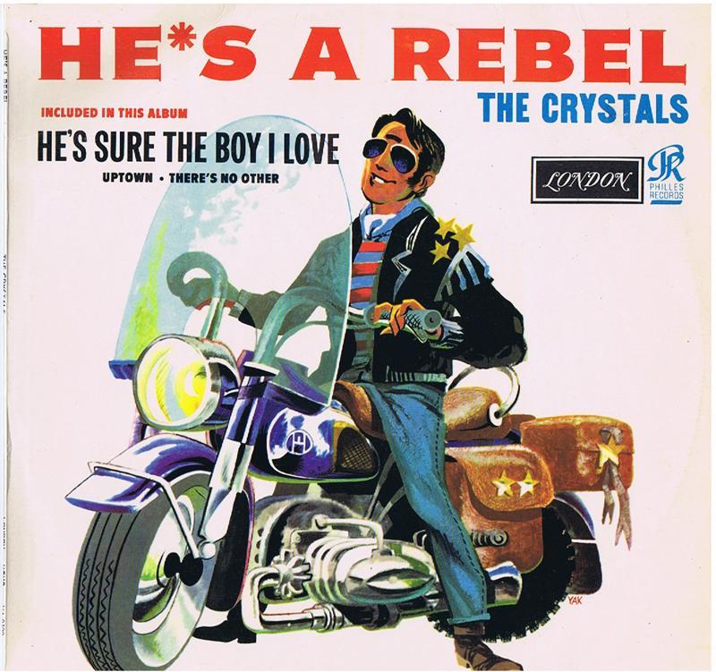 Crystals - He's A Rebel / 1963 UK press - London HA 8120
