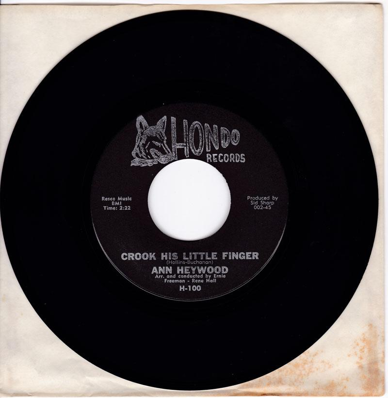 Ann Heywood - Crook His Little Finger / Everything Under The Sun - Hondo H 100