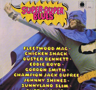 Super Duper Blues/ 1969 Uk Release
