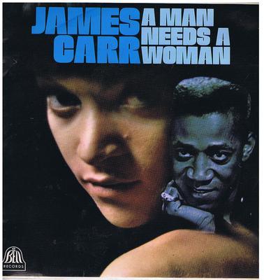 James Carr - A Man Needs A Woman / 1968 UK press album - Bell MBLL 113