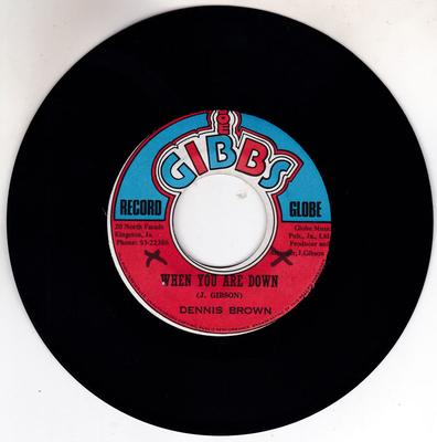 Dennis Brown - When You Are Down / Rocking Down Old New York Way - Joe Gibbs Record Globe 9259