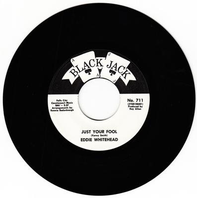 Eddie Whitehead - Just Your Fool / Give This Fool Another Chance - Black Jack 711