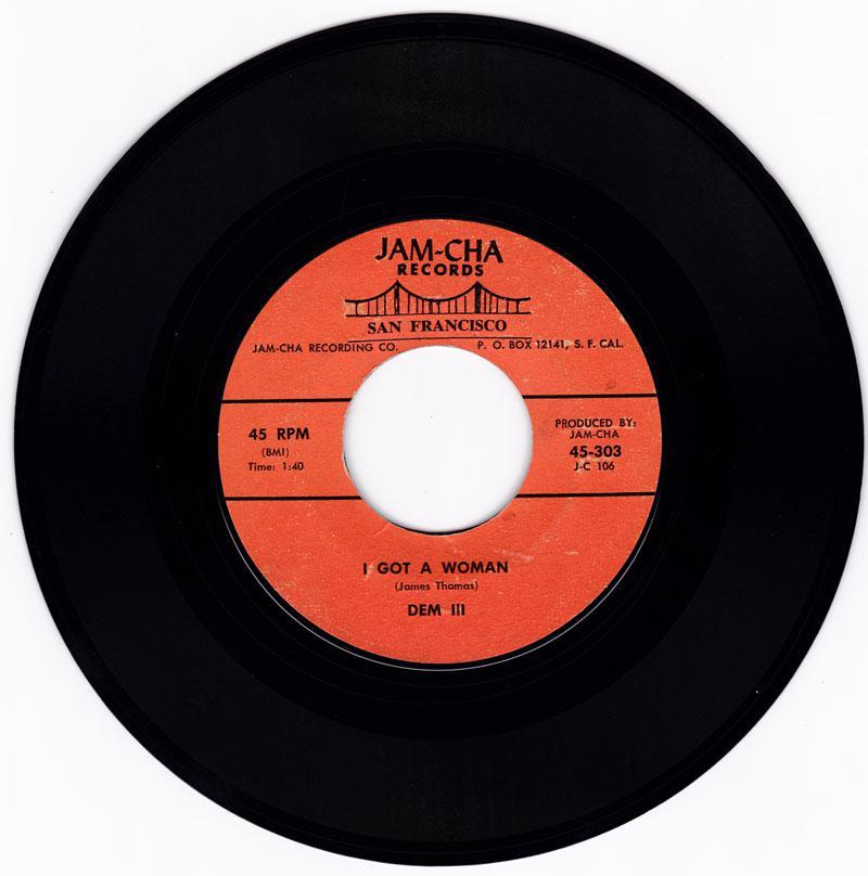 Dem III - I Got A Woman / Lonely Guy - Jam-cha 303