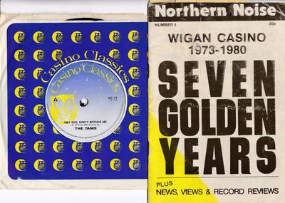 Tams / Jason Knight - Hey Girl Don't Bother Me / Our Love Is Gettng Stronger - Cassino Classics CC 17  c/w Wigan Casino 1973 - 1980 - Seven Golden Years / Anniversary Booklet - Northern Noise