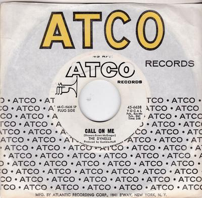 Dynells - Call On Me / Let Me Prove That I Love You - Atco 6638 DJ