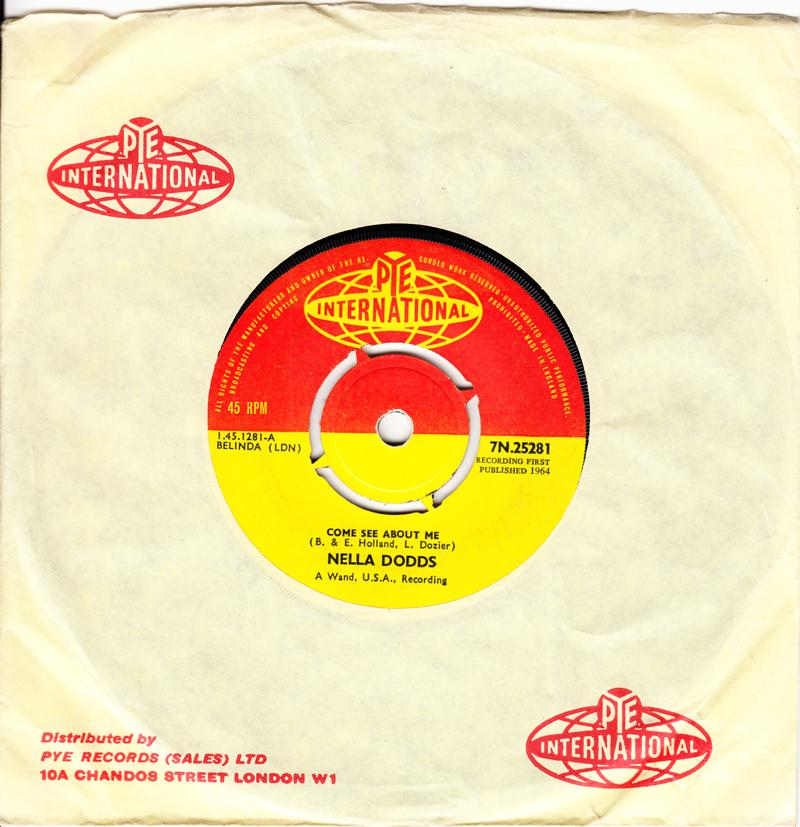 Nella Dodds - Come See About Me / You Don't Love Me Anymore - Pye International 7N 25281