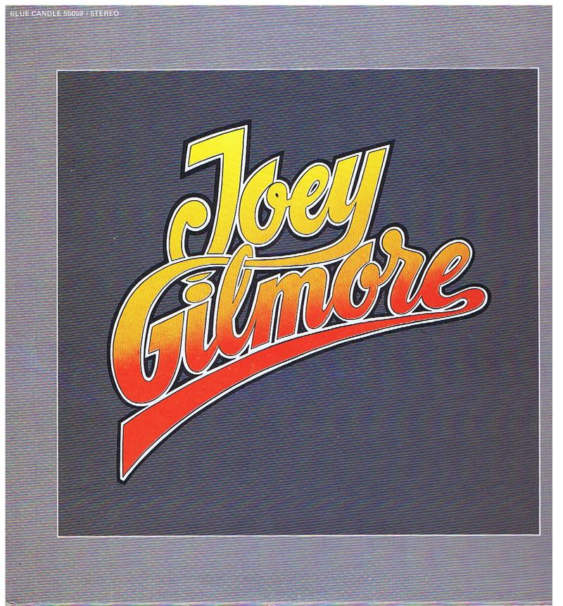 Joey Gilmore - Joey Gilmore / inc: Funny Feeling - Blue Rock 55059