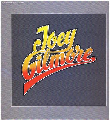 Joey Gilmore - Joey Gilmore / inc: Funny Feeling - Blue Rock 55059