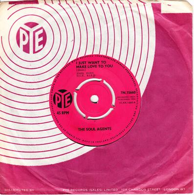 Soul Agents - I Just Want To Make Love To You / Mean Woman Blues - Pye 7N 15660