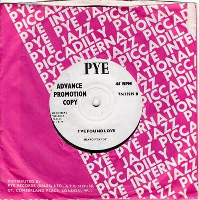 Sharon Tandy - I've Found Love / Perhaps  Not Forever - Pye 7N 15939 DJ