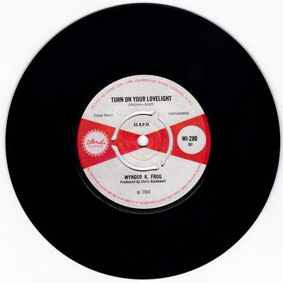 Wynder K. Frog - Turn On Your Lovelight / Zooming - Island