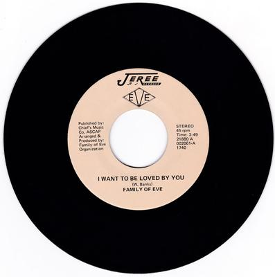 Family Of Eve - I Want To Be Love By You / Please Be Truthful - Jeree 21880