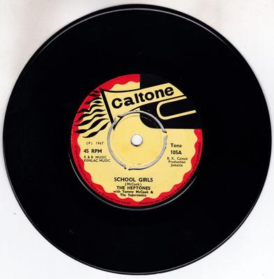Heptones with Tommy McCook and the Supersonics - School Girls / Ain't That Bad - Caltone Tone 105