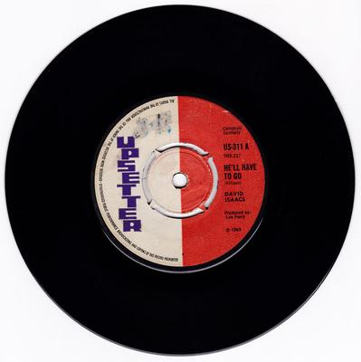 David Isaacs - He'll Have To Go / Since You Are Gone - Upsetter US 311