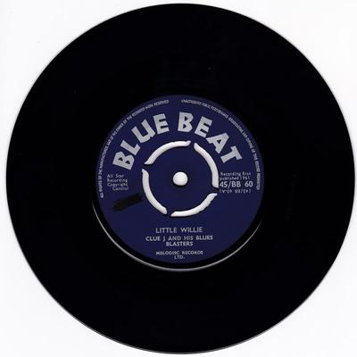 Clue J and his Blues Blasters - Little Willie / Pine Juice - Blue Beat BB 60