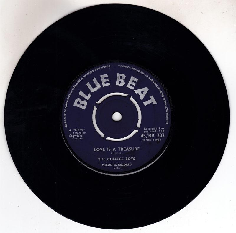 College Boys - Love Is A Treasure / Someone Will Be There - Blue Beat 45/BB 202