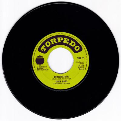 Silkie Davis c/w  Twizzle & The Hot rod All-Stars - Conversations / Peace And Tranquility - Torpedo TOR 2