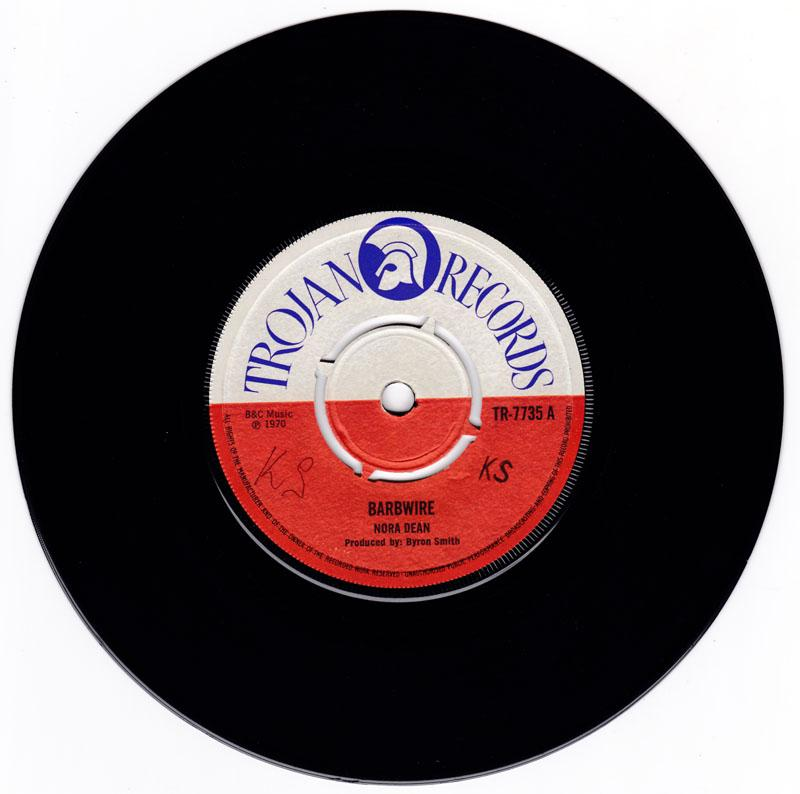 Nora Dean / The Brons - Barbwire / Calypso Mana - Trojan TR 7735
