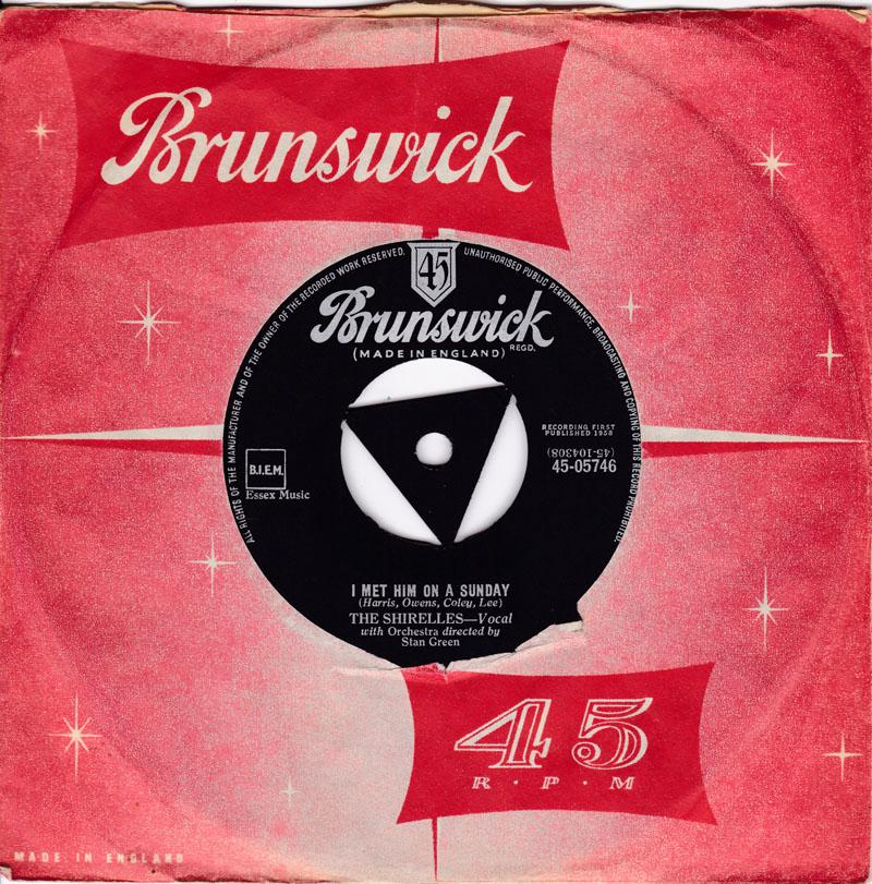 Shirelles - I Met Him On A Sunday /  I Want You To Be My Boyfriend - Brunswick 45-05745
