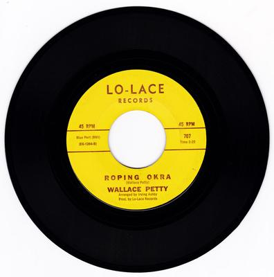Wallace Petty - Roping Okra / Petty Cash - Lo-Lace 707