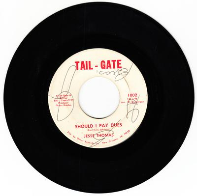 Jesse Thomas - Bases Are Loaded / Should I Pay Dues - Tail-Gate 1002