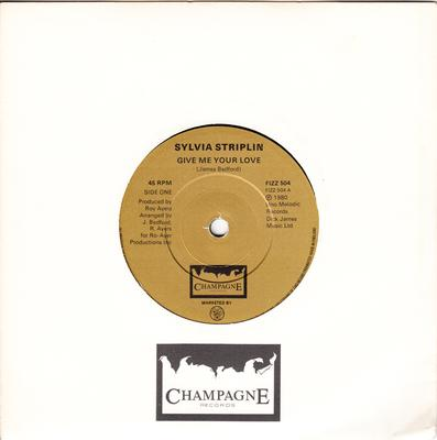 Sylvia Striplin - Give Me Your Love /  You Can't Turn Me Away - Champagne FIZZ 504