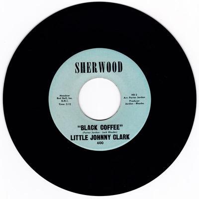 Little Johnny Clarke - Black Coffee / Now Now Now - Sherwood 600