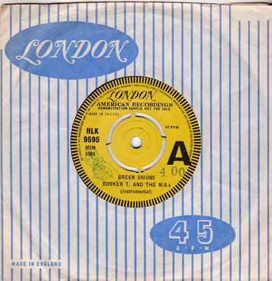 Booker T. and the M.G.s - Green Onions / Behave Yourself - London HLK 9595 DJ