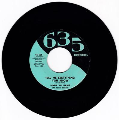 Dorie Williams - Tell Me Everything You Know / Your Turn To Cry - 635 Records 636