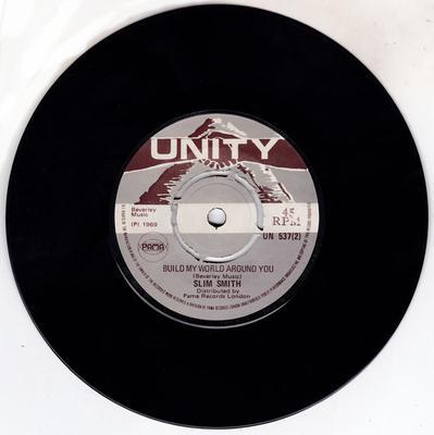Slim Smith - Keep That Light Shining On Me / Build My World Around You - Unity UN 537