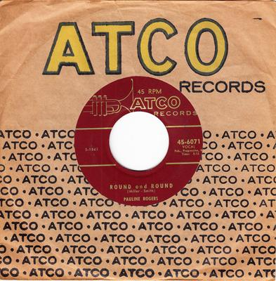 Pauline Rogers - Round and Round / Come Into My Parlour - Atco 6071