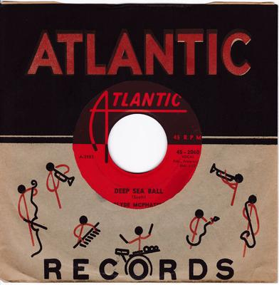 Clyde McPhatter - Deep Sea Ball / Let The Booge Woogie Roll - Atlantic 2060