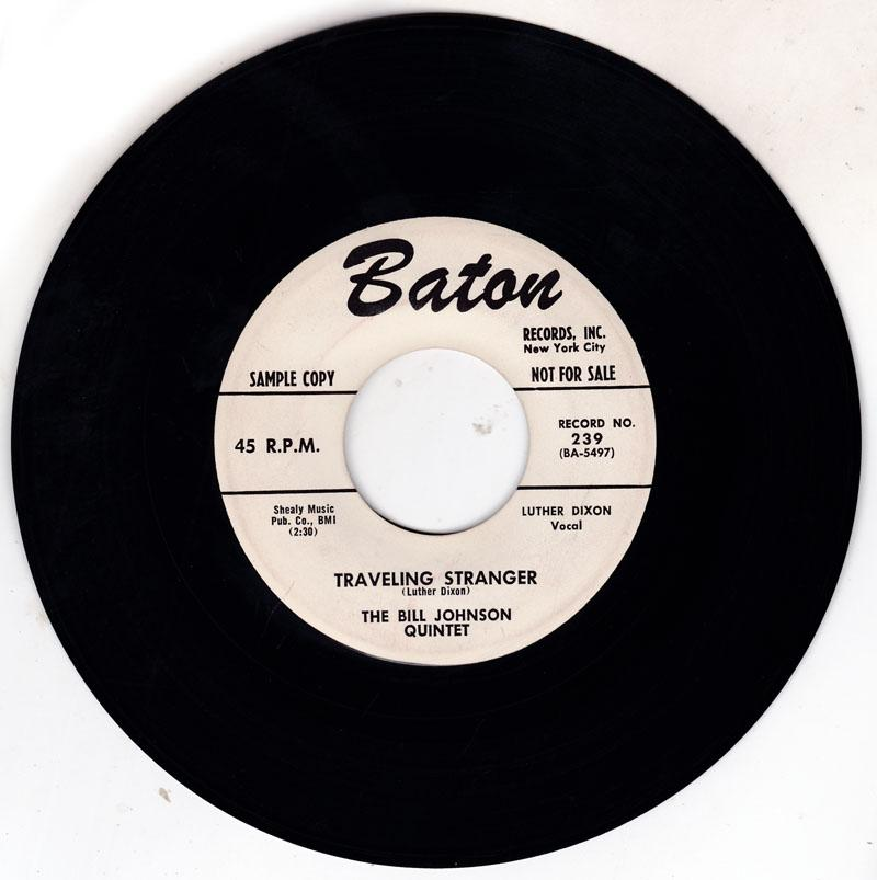 Bill Johnson Quintet - Traveling Stranger / So Sweet Of You - Baton 239 DJ