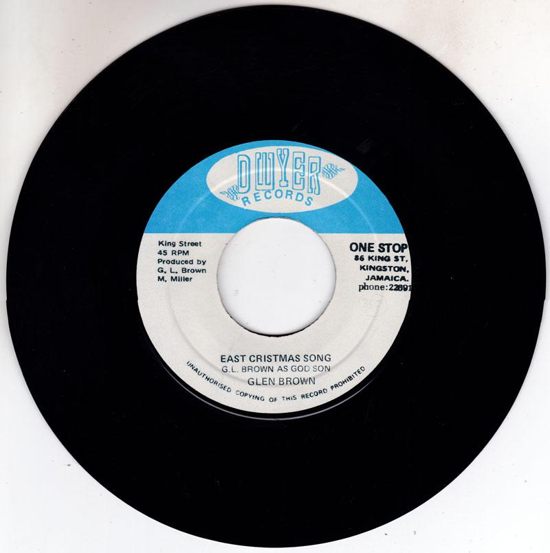 Glen Brown - East Christmas Song / This Is It - Dwyer 7955
