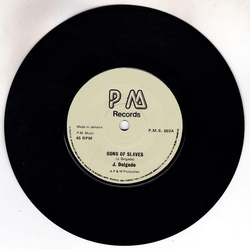 J.Delgado - Sons Of Slaves / At The Feast - P M P.M.S. 003