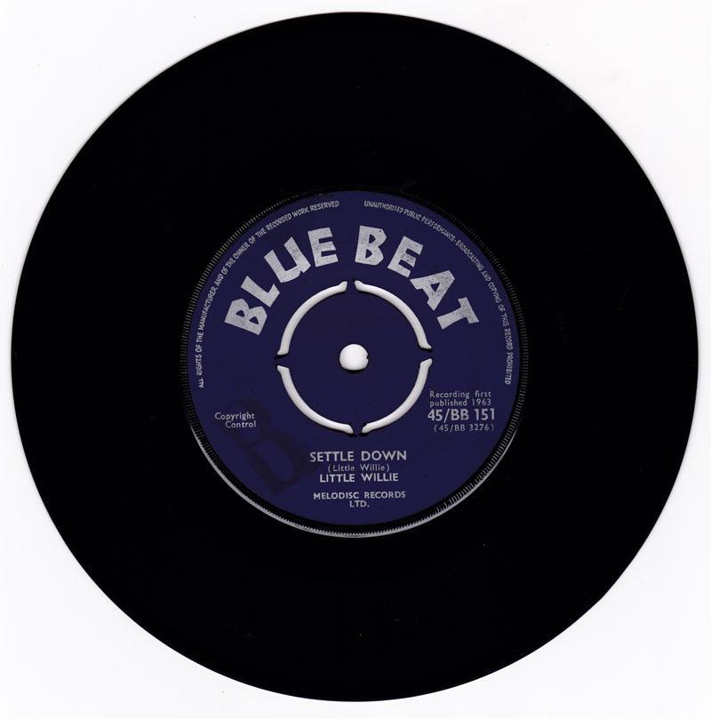 Little Willie - Settle Down / I'm Ashamed - Blue Beat BB 151