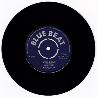 Little Willie - Settle Down / I'm Ashamed - Blue Beat BB 151