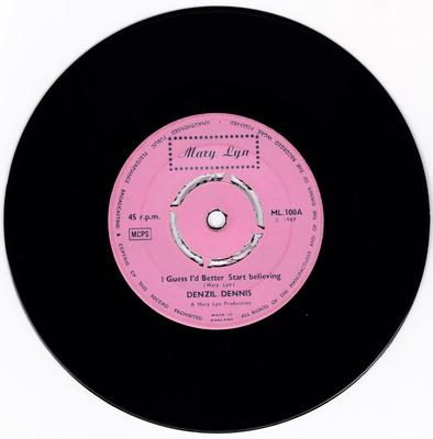 Denzil Dennis - I Guess I'd Better S tart Believing / When Will You Ever Learn - Mary Lynn 100