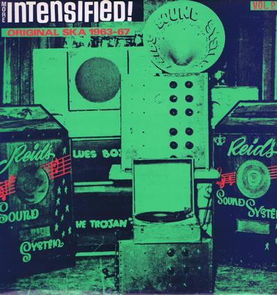 Intensified! Vol 2/ Original Ska 1963 - 67