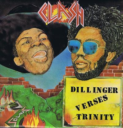 Clash: Trinity Versus Dillinger/ Original 1977 Uk Press