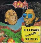 Image for Clash: Trinity Versus Dillinger/ Original 1977 Uk Press