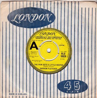 Darrow Fletcher - The Pain Gets A Little Deeper / My Judgemetn Day - London HLU 10024 DJ