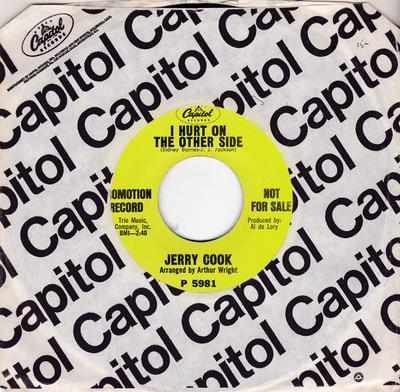 Jerry Cook - I Hurt On The Other Side /  Take What I've Got - Capitol P 5981 DJ